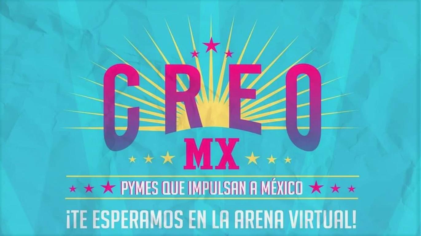 CREOMX 2020, UN EVENTO QUE PRETENDE REACTIVAR A LAS MIPYMES