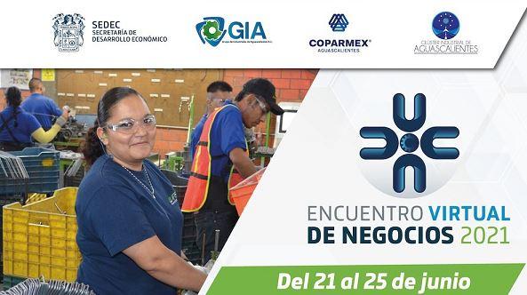 ANUNCIAN ENCUENTRO VIRTUAL DE NEGOCIOS 2021 EN AGUASCALIENTES
