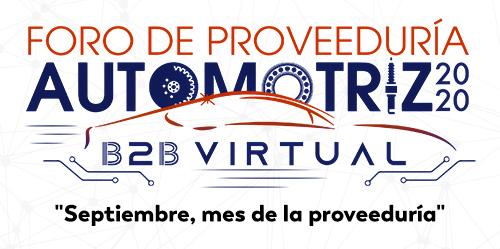 DE MANERA VIRTUAL SE INAUGURÓ LA SÉPTIMA EDICIÓN DEL FORO DE PROVEEDURÍA AUTOMOTRIZ