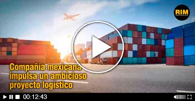 Compañía mexicana impulsa un ambicioso proyecto logístico