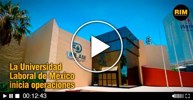 La Universidad Laboral de México inicia operaciones