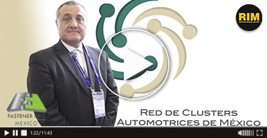 Creación de la Red de Clústeres Automotrices en Fastener Fair México 2019